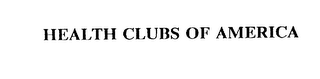 mark for HEALTH CLUBS OF AMERICA, trademark #75359739