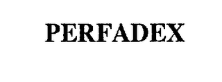mark for PERFADEX, trademark #75374486