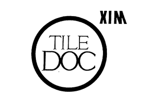 mark for TILE DOC XIM, trademark #75379448