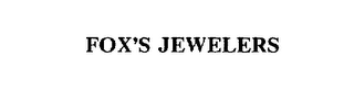mark for FOX'S JEWELERS, trademark #75381215