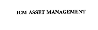 mark for ICM ASSET MANAGEMENT, trademark #75385548