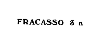 mark for FRACASSO 3 N, trademark #75396881