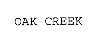 mark for OAK CREEK, trademark #75409125