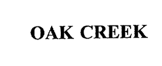 mark for OAK CREEK, trademark #75409126
