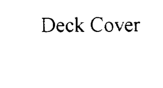 mark for DECK COVER, trademark #75411761