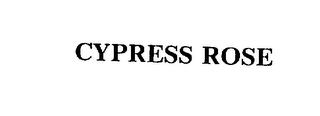 mark for CYPRESS ROSE, trademark #75418142
