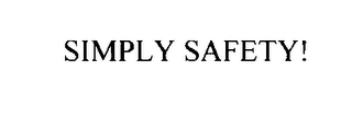 mark for SIMPLY SAFETY!, trademark #75424645