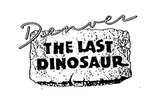 mark for DENVER THE LAST DINOSAUR, trademark #75425622