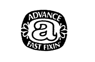 mark for ADVANCE FAST FIXIN', trademark #75453369
