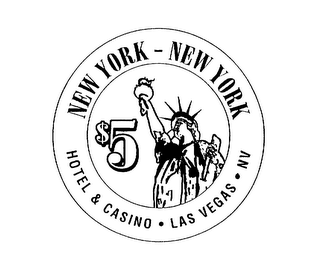mark for NEW YORK - NEW YORK $5 HOTEL & CASINO LAS VEGAS NV, trademark #75455795