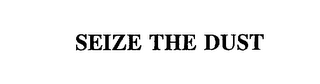 mark for SEIZE THE DUST, trademark #75481239