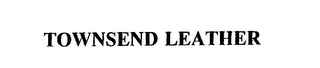 mark for TOWNSEND LEATHER, trademark #75505851
