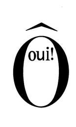 mark for O OUI!, trademark #75506804