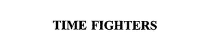 mark for TIME FIGHTERS, trademark #75508871