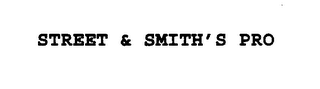 mark for STREET & SMITH'S PRO, trademark #75509558