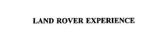mark for LAND ROVER EXPERIENCE, trademark #75536582