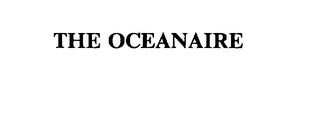 mark for THE OCEANAIRE, trademark #75544771