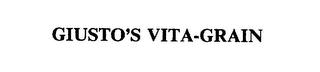 mark for GIUSTO'S VITA-GRAIN, trademark #75555459