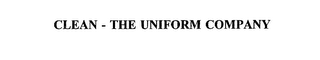 mark for CLEAN - THE UNIFORM COMPANY, trademark #75570177
