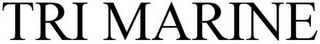 mark for TRI MARINE, trademark #75592128