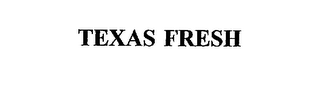 mark for TEXAS FRESH, trademark #75599966