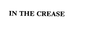 mark for IN THE CREASE, trademark #75612809
