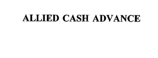 mark for ALLIED CASH ADVANCE, trademark #75632691