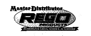 mark for MASTER DISTRIBUTOR REGO PRODUCTS AUTHORIZED SALES, SERVICE, & SUPPORT, trademark #75633260