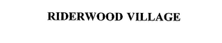 mark for RIDERWOOD VILLAGE, trademark #75649817