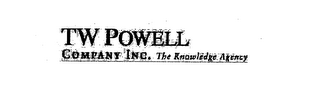 mark for TW POWELL COMPANY INC.  THE KNOWLEDGE AGENCY, trademark #75651327