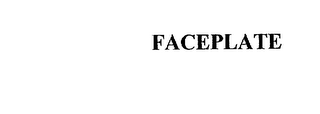 mark for FACEPLATE, trademark #75656793