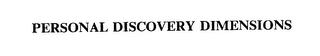 mark for PERSONAL DISCOVERY DIMENSIONS, trademark #75660292