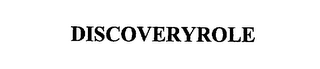 mark for DISCOVERYROLE, trademark #75660295