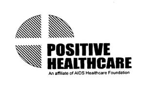 mark for POSITIVE HEALTHCARE AN AFFILIATE OF AIDS HEALTHCARE FOUNDATION, trademark #75663614