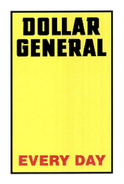 mark for DOLLAR GENERAL EVERY DAY, trademark #75663645