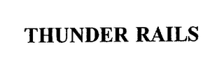 mark for THUNDER RAILS, trademark #75664670