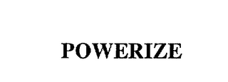mark for POWERIZE, trademark #75669223