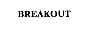 mark for BREAKOUT, trademark #75673728