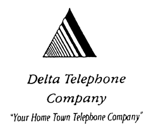 "mark for DELTA TELEPHONE COMPANY ""YOUR HOME TOWN TELEPHONE COMPANY"", trademark #75679334"