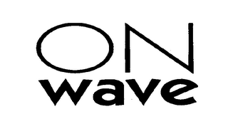 mark for ON WAVE, trademark #75696178