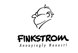 mark for FINKSTROM ANNOYINGLY HONEST!, trademark #75701452