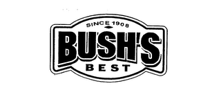 mark for SINCE 1908 BUSH'S BEST, trademark #75709082