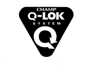mark for CHAMP Q-LOK SYSTEM, trademark #75717280