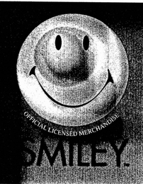 mark for OFFICIAL LICENSED MERCHANDISE SMILEY, trademark #75720333