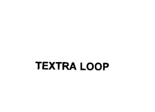 mark for TEXTRA LOOP, trademark #75772348