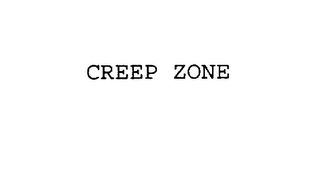 mark for CREEP ZONE, trademark #75773040