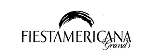 mark for FIESTAMERICANA GRAND, trademark #75779548
