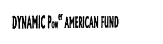 mark for DYNAMIC POWER AMERICAN FUND, trademark #75783453