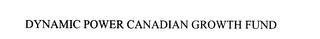 mark for DYNAMIC POWER CANADIAN GROWTH FUND, trademark #75783456