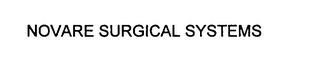 mark for NOVARE SURGICAL SYSTEMS, trademark #75789942